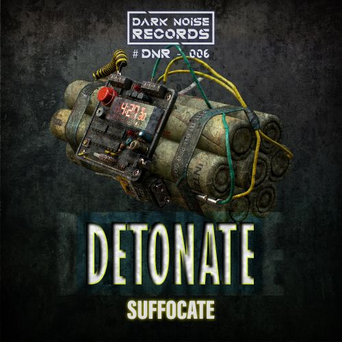 Suffocate - Detonate - Dark Noise Records - 03:00 - 15.10.2020