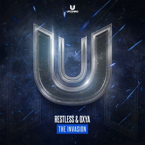 Restless & Oxya - The Invasion - Upcoming Records - 03:51 - 16.10.2020