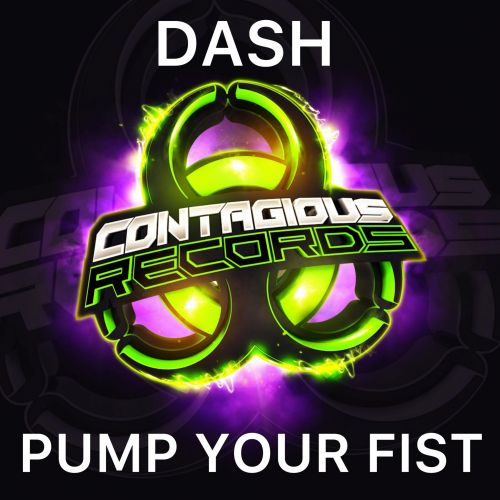 Dash - Pump Your Fist - Contagious Records - 04:48 - 16.10.2020