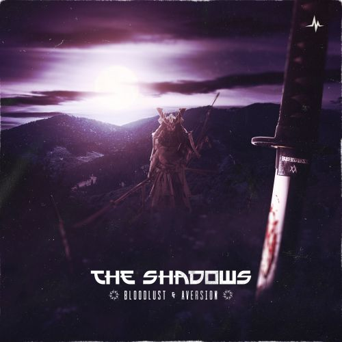 Bloodlust and Aversion - The Shadows - End of Line Recordings - 03:32 - 19.10.2020
