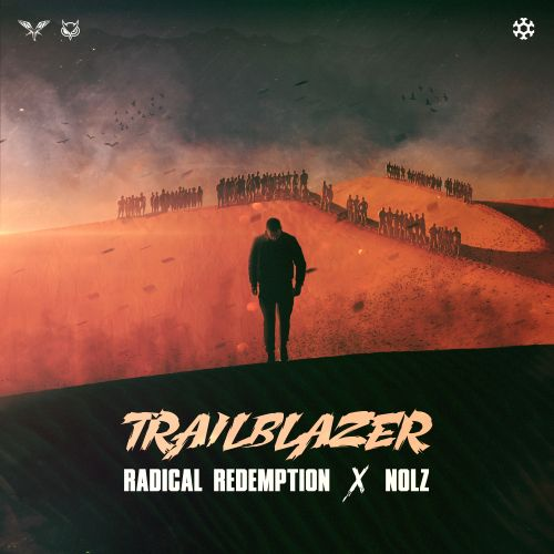 Radical Redemption and Nolz - Trailblazer - Minus is More - 04:10 - 15.10.2020