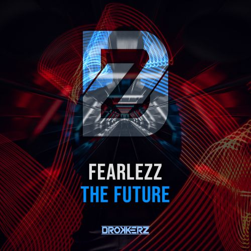 Fearlezz - The Future - DROKKERZ - 04:39 - 16.10.2020