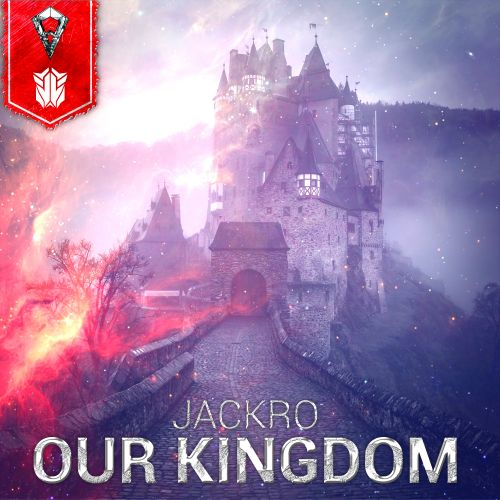 Jackro - Our Kingdom - Filthy Face Records - 03:17 - 16.10.2020