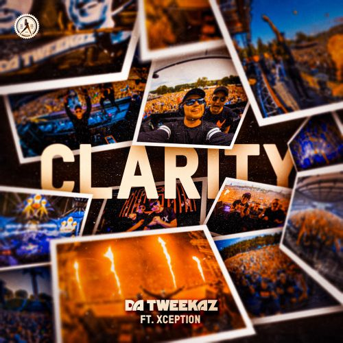 Da Tweekaz featuring XCEPTION - Clarity - Dirty Workz - 03:28 - 29.10.2020