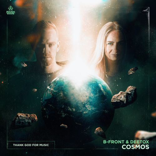 B-Front & Deetox - Cosmos - Roughstate - 03:49 - 16.11.2020