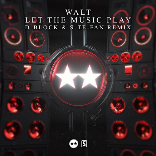 Walt - Let The Music Play (D-Block & S-te-Fan Remix) - Scantraxx Evolutionz - 03:34 - 24.11.2020