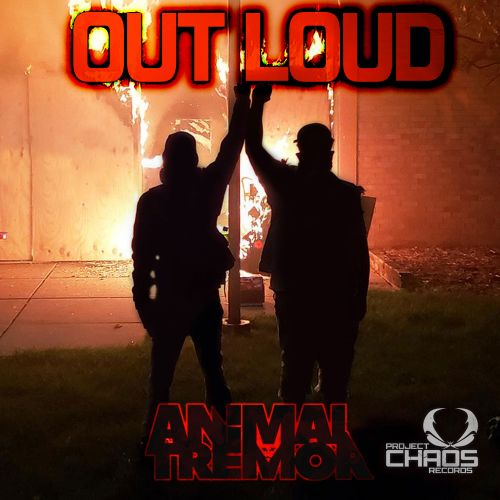 Animal Tremor - Out Loud - Project Chaos Records - 03:24 - 03.12.2020