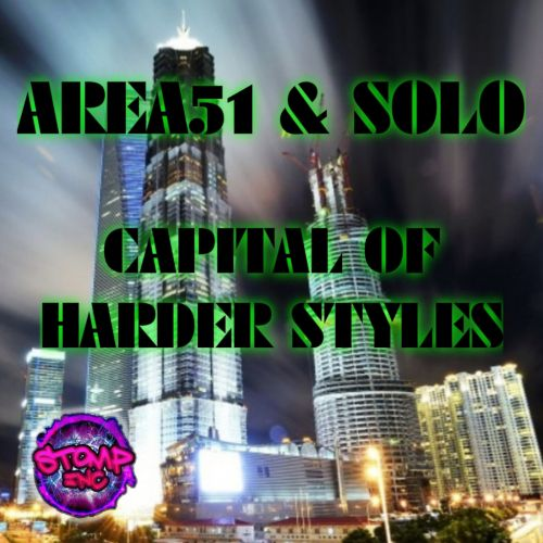 Solo & Area51 - The Capital Of The Harder Styles - Stomp-Inc UK - 05:43 - 01.12.2020