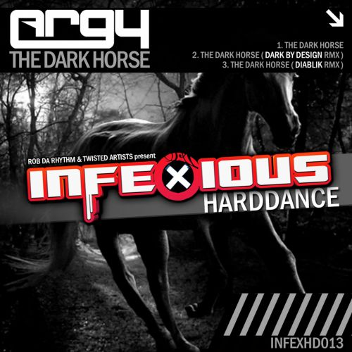 Argy - The Dark Horse - Infexious Harddance - 05:17 - 03.12.2020