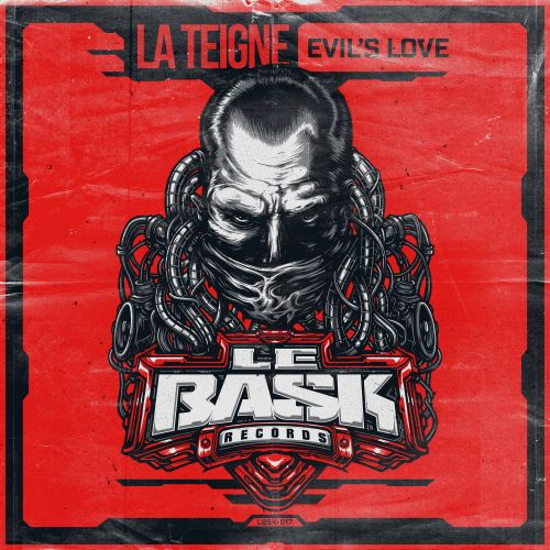 La Teigne - Evil's love - Le Bask Records - 03:46 - 27.11.2020
