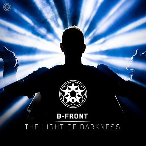 B-Front - The Light Of Darkness - Q-dance Records - 05:19 - 07.01.2021