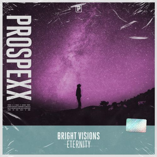 Bright Visions - Eternity - Scantraxx Prospexx - 04:04 - 08.12.2020