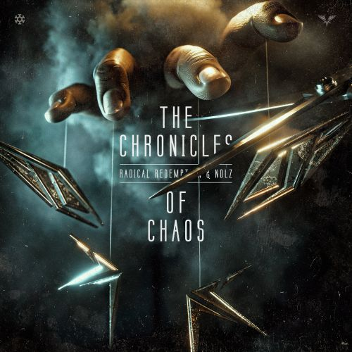Radical Redemption and Nolz - The Chronicles Of Chaos - Minus is More - 03:11 - 09.12.2020