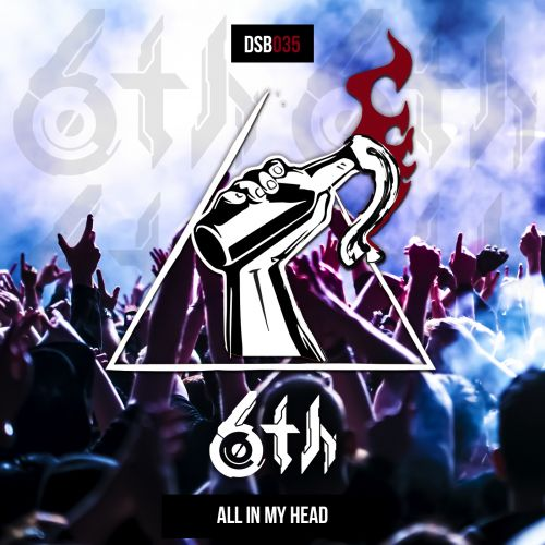 6th - All In My Head - Disobey records - 02:55 - 11.12.2020