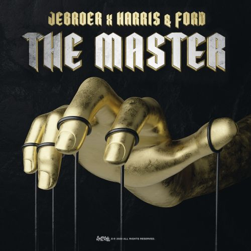 Jebroer and Harris & Ford - The Master - ROQ 'N Rolla Music - 03:48 - 15.01.2021
