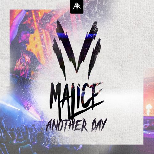 Malice - Another Day - Aggressive Records - 03:53 - 11.01.2021