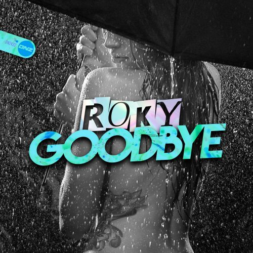 Roky - Goodbye - DNZ Records - 06:09 - 15.01.2021