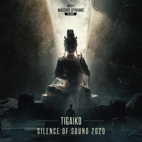 Tigaiko - Silence Of Sound 2020 - Massive-Dynamic Records - 04:48 - 28.12.2020
