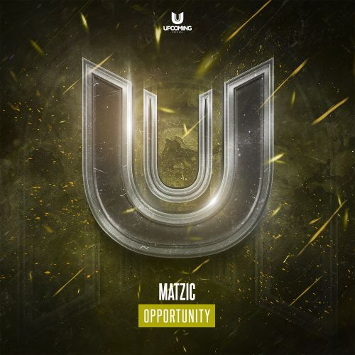 Matzic - Opportunity - Upcoming Records - 03:30 - 05.02.2021