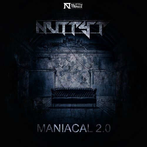 Nutty T - Maniacal - Nutty Traxx - 03:38 - 05.02.2021