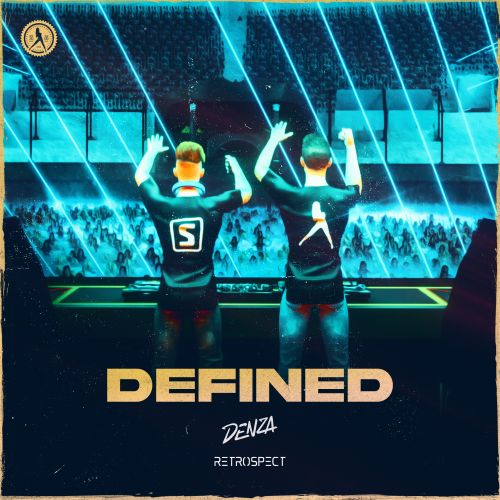 Denza and Retrospect - Defined - Dirty Workz - 04:31 - 12.02.2021