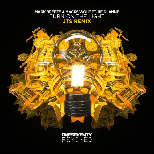 Mark Breeze & Macks Wolf feat. Heidi Anne - Turn On The Light - OneSeventy - 03:29 - 18.02.2021