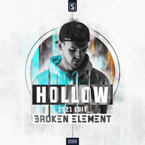 Broken Element - Hollow (2021 Edit) - Scantraxx Silver - 02:56 - 19.02.2021