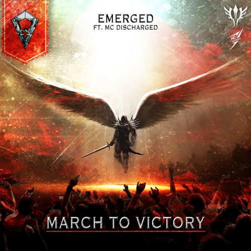 Emerged MC Discharged - March To Victory - Filthy Face Records - 03:48 - 18.02.2021