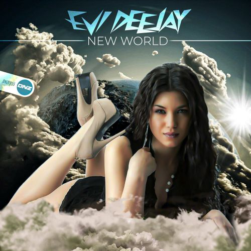 Evi Deejay - New World - DNZ Records - 04:33 - 01.03.2021