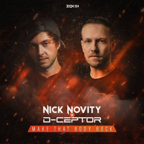 Nick Novity & D-Ceptor - Make That Body Rock - DEQUINOX - 04:15 - 26.02.2021