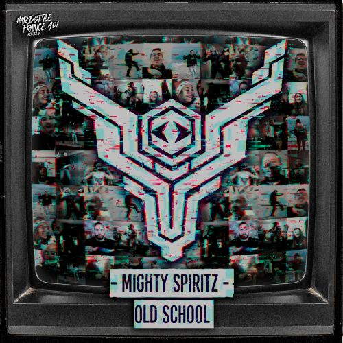 Mighty Spiritz - Old School (Extended) - Hardstyle France - 02:45 - 05.03.2021