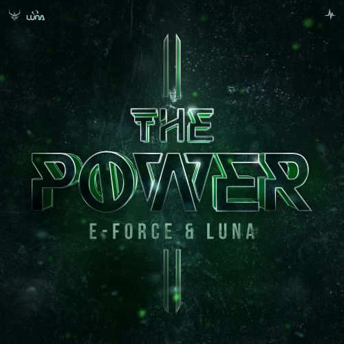 E-Force and Luna - The Power - End of Line Recordings - 04:05 - 12.03.2021