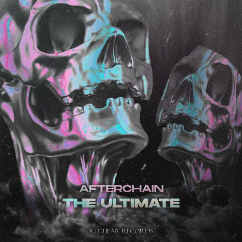 AfterChain - The Ultimate - Regular Recordings - 04:47 - 29.03.2021