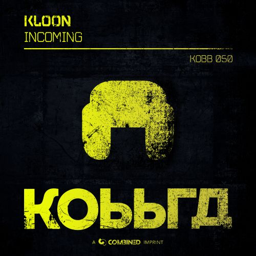 Kloon - Incoming - Kobbra - 04:12 - 26.03.2021