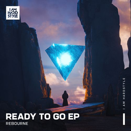 Rebourne - Ready To Go - I AM HARDSTYLE - 02:53 - 01.04.2021