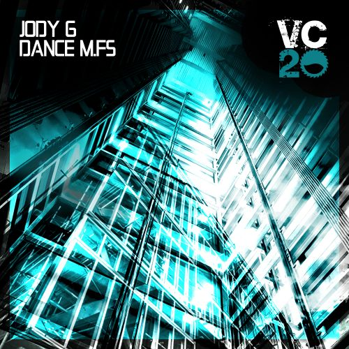 Jody 6 - Dance M.Fs - Vicious Circle Recordings - 06:43 - 09.04.2021