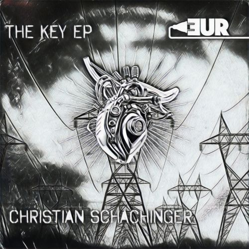 Christian Schachinger - The Key - Electronic Union Records - 06:19 - 21.04.2021