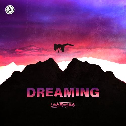 Unsenses - Dreaming - Dirty Workz - 03:57 - 14.04.2021